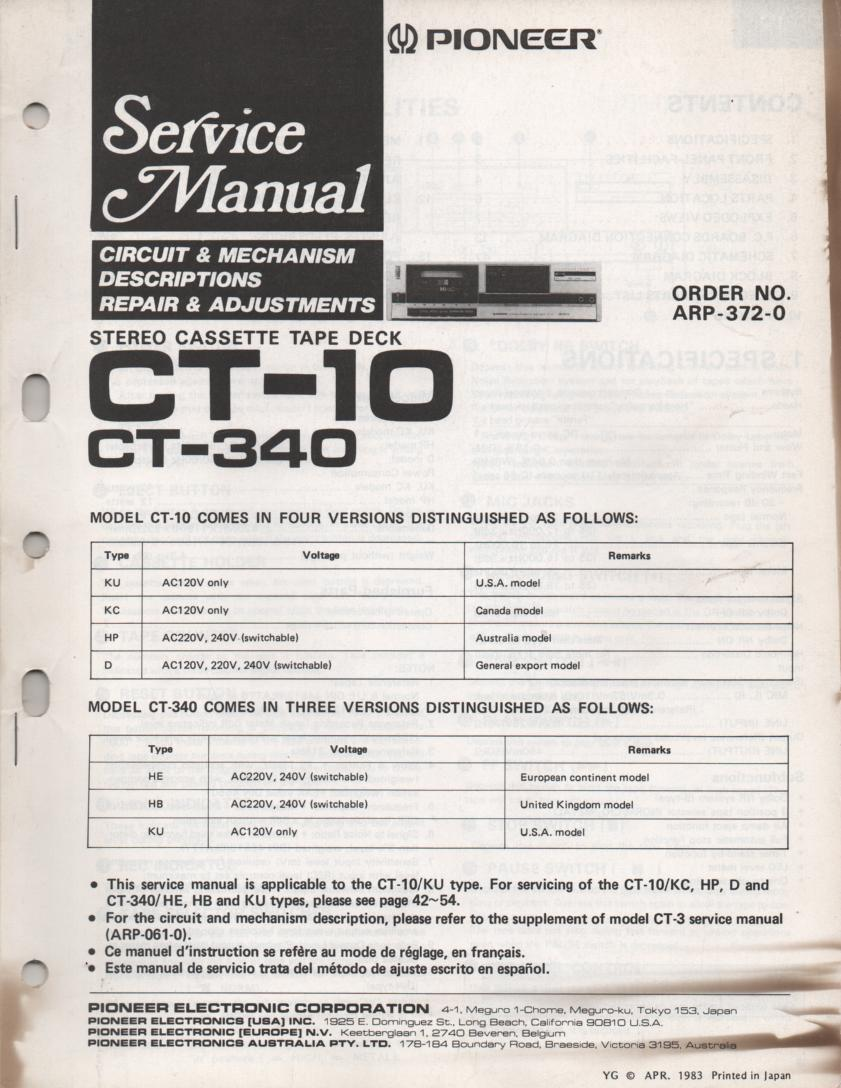 CT-10 CT-340 Cassette Deck Service Manual. ARP-372-0 Manual is in English French and Spanish.  Partial manual in CT-3 Service Manual ARP-061-0.