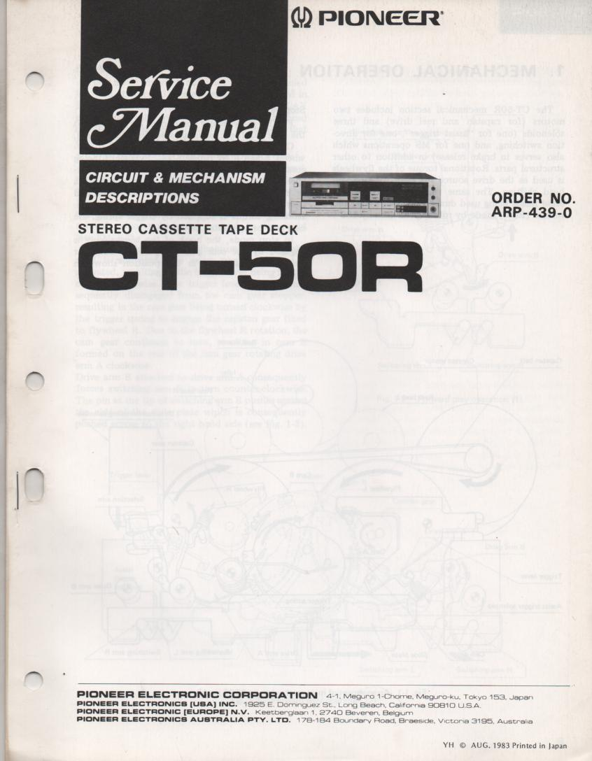 CT-50R Cassette Deck Descriptions Service Manual. Contains mechanism timing, IC descriptions, block diagrams, ARP-439-0. 22 pages..