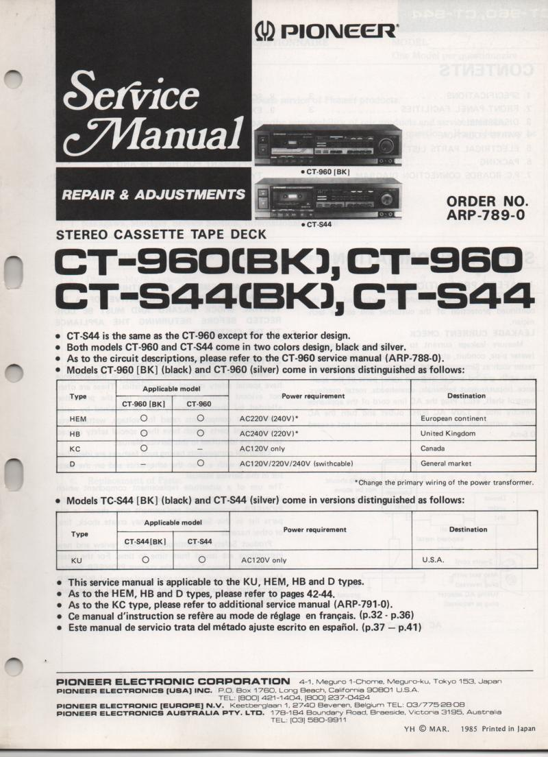 CT-960 CT-960BK CT-S44 CT-S44BK Cassette Deck Service Manual.ARP-789-0. Additional circuit information in manual ARP-788-0....