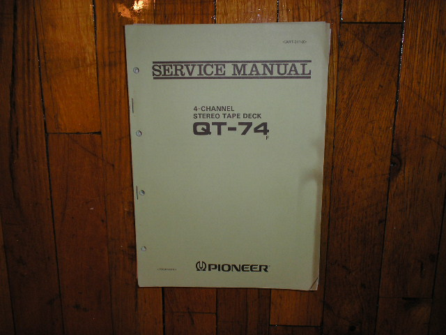 QT-74 Reel to Reel Service Manual  Pioneer