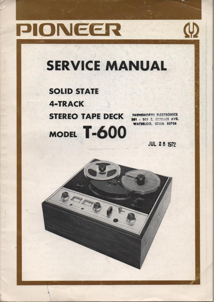 T-600 4-Track Reel to Reel Service Manual  Pioneer