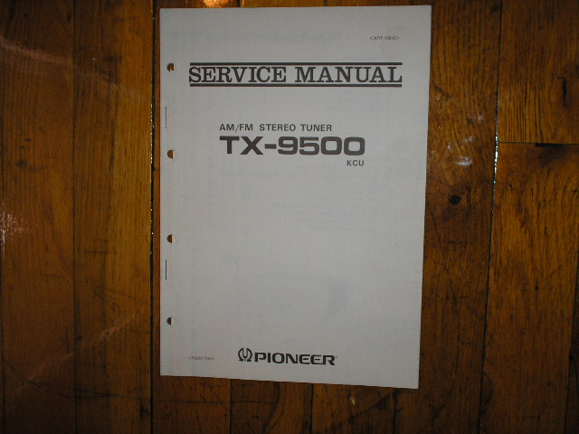 TX-9500 KCU Tuner Service Manual..