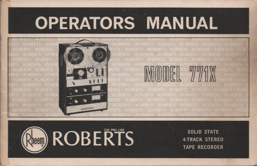 771X Reel to Reel Operating Instruction Manual  ROBERTS