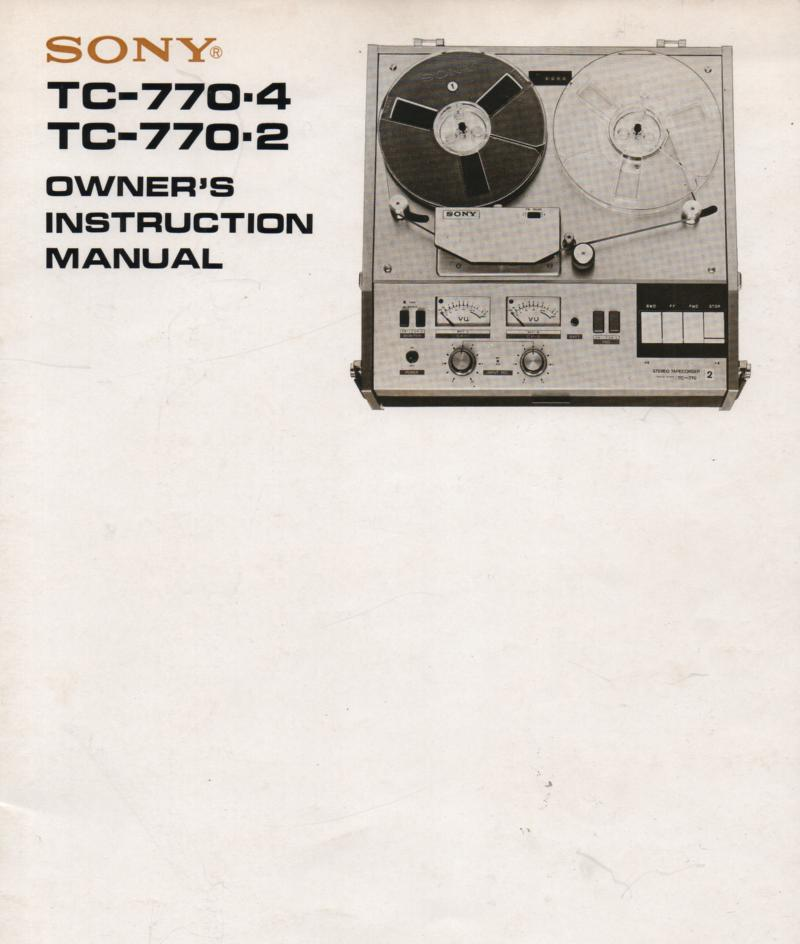 TC-770-2 -4 Reel to Reel Owners Manual  Sony