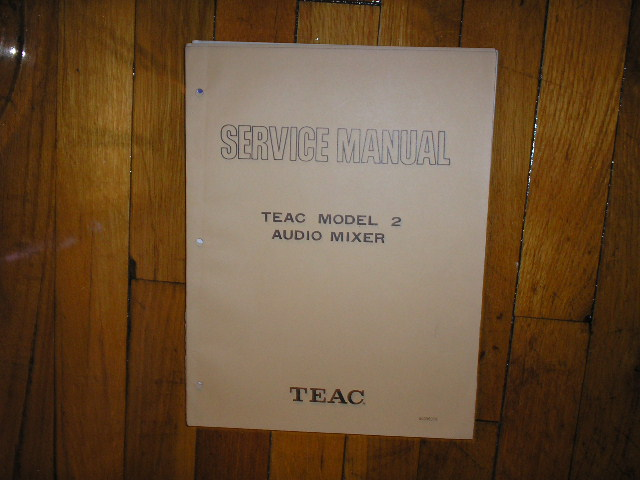 2 Model 2 Audio Mixer Service Manual