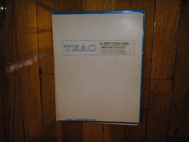 A-110 A-120 A-330 A-350 Cassette Deck Service Manual.  A-350 Up to S/N 27790