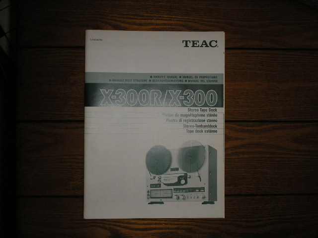 X-300 X-300R Reel to Reel Tape Deck Owners Manual  TEAC