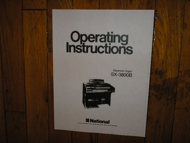 SX-3800B Electronic Organ Operating Instruction Manual. Technics National Organ.