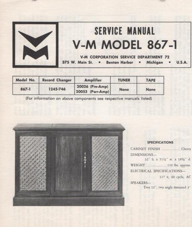 867-1 Console Service Manual.  Comes with 20026 and 20053 manuals