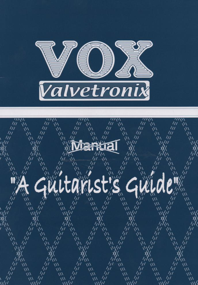 AD60VTH AD120VTH Valvetronix Guitar Amplifier Owners Manual.
