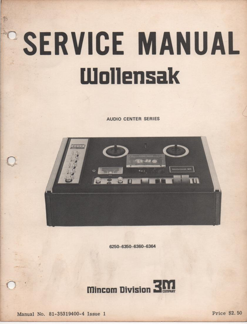 6250 6350 6360 Reel to Reel Service Manual  WOLLENSAK