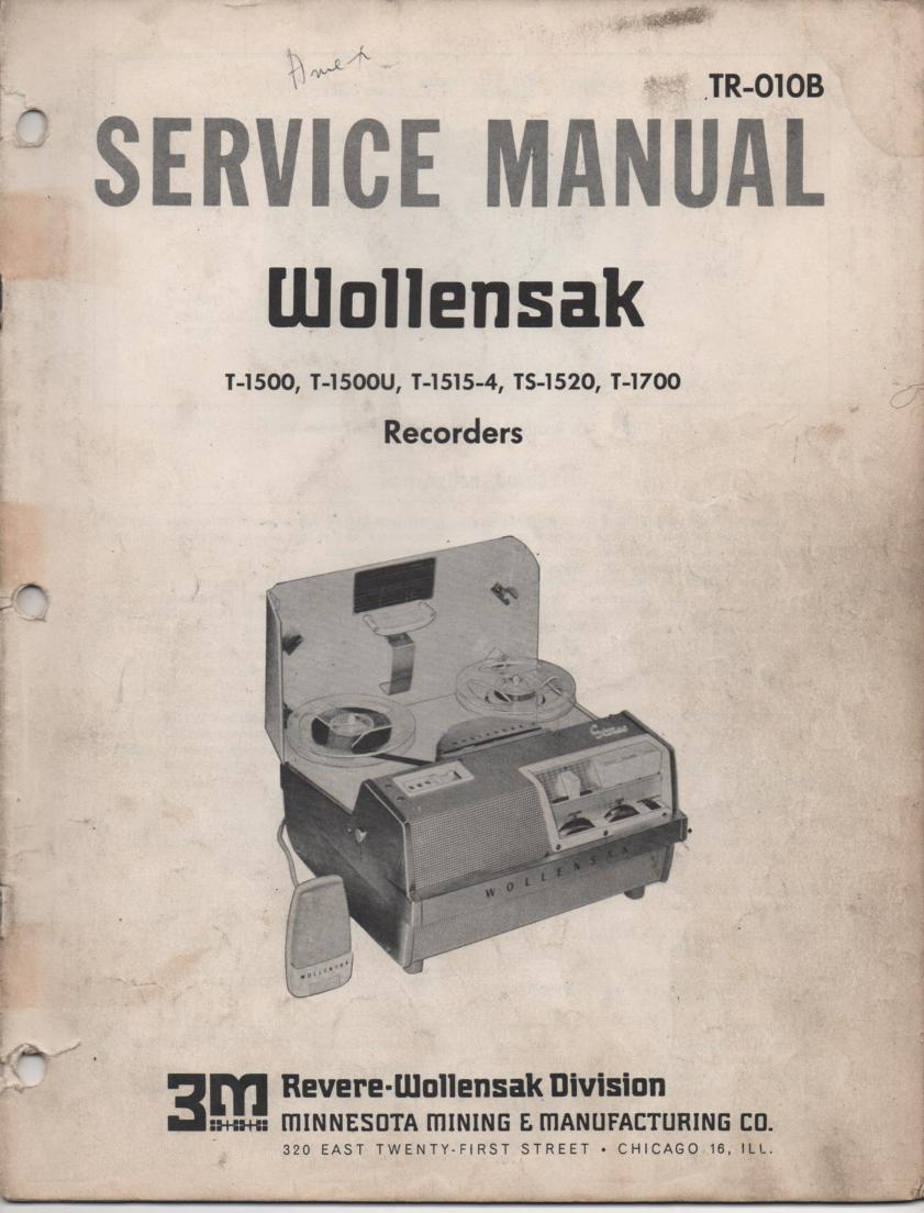T-1500 T-1500U T-1515-4 TS-1520 T-1700 Reel to Reel Service Manual  WOLLENSAK