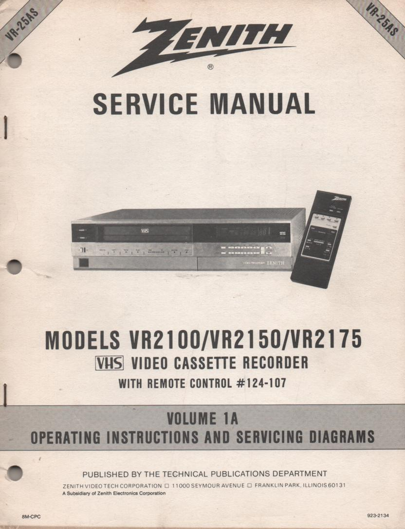 VR2100 VR2150 VR2175 VCR Operating Instruction Manual VR25AS.. Front section of service manual is the owners manual..